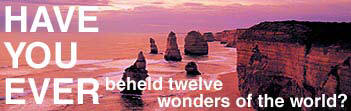 Have You Ever beheld twelve wonders of the world?